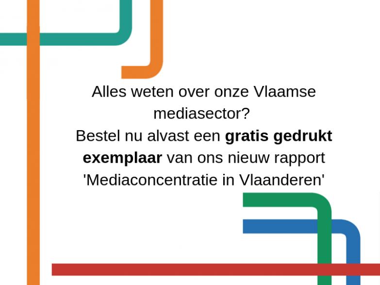 Bestel je gratis exemplaar van het rapport Mediaconcentratie in Vlaanderen 2019!